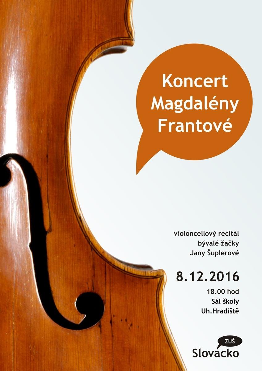 Koncert Magdalény Frantové