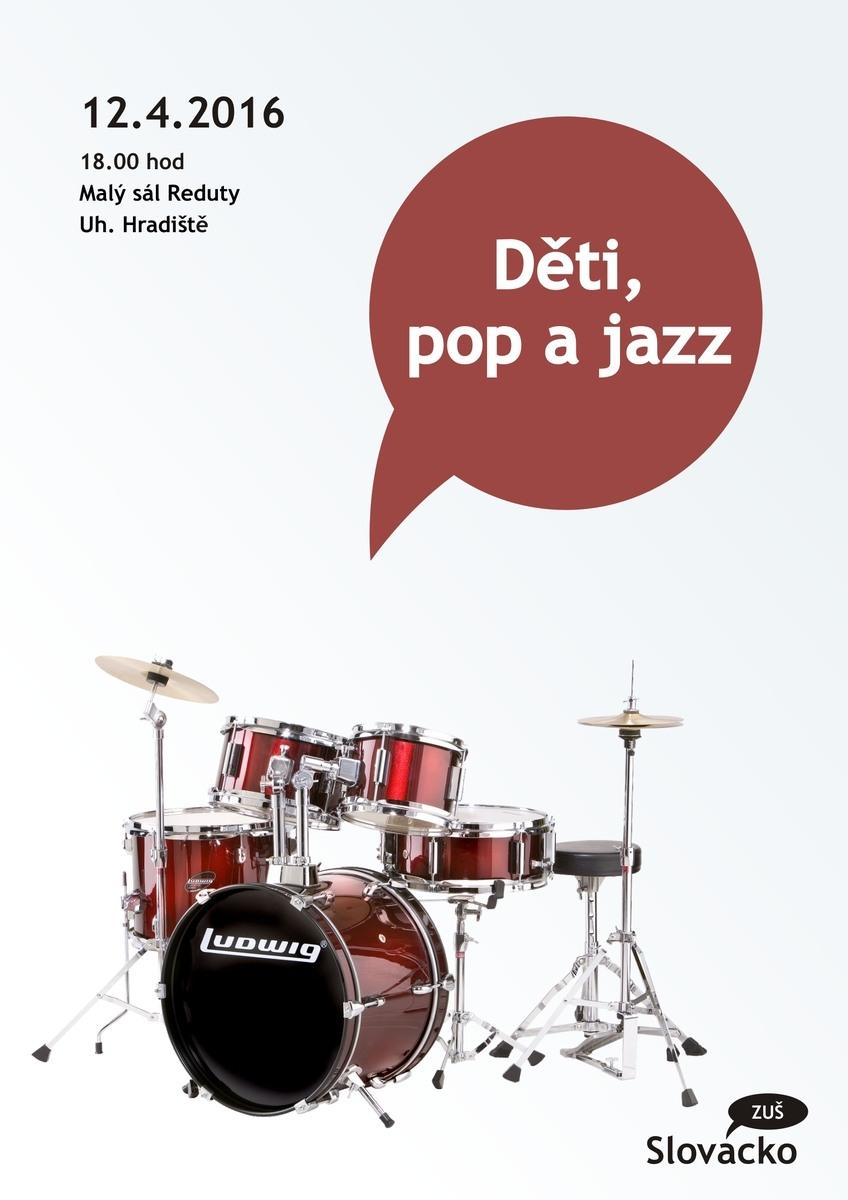 Děti, pop a jazz